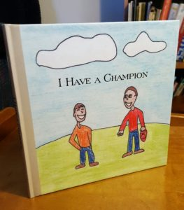 I Have a Champion (book)