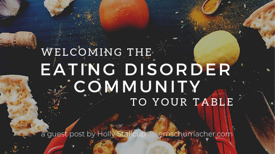 Welcoming the Eating Disorder Community (Part 2)