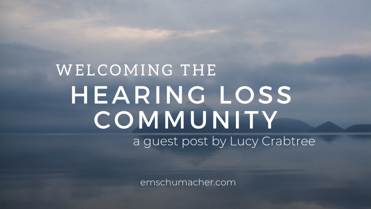 Welcoming the Hearing Loss Community