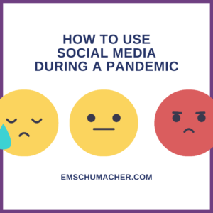 How To Use Social Media During a Pandemic