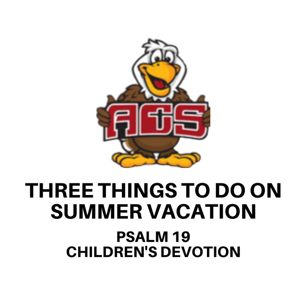 Three Things to Do on Summer Vacation
