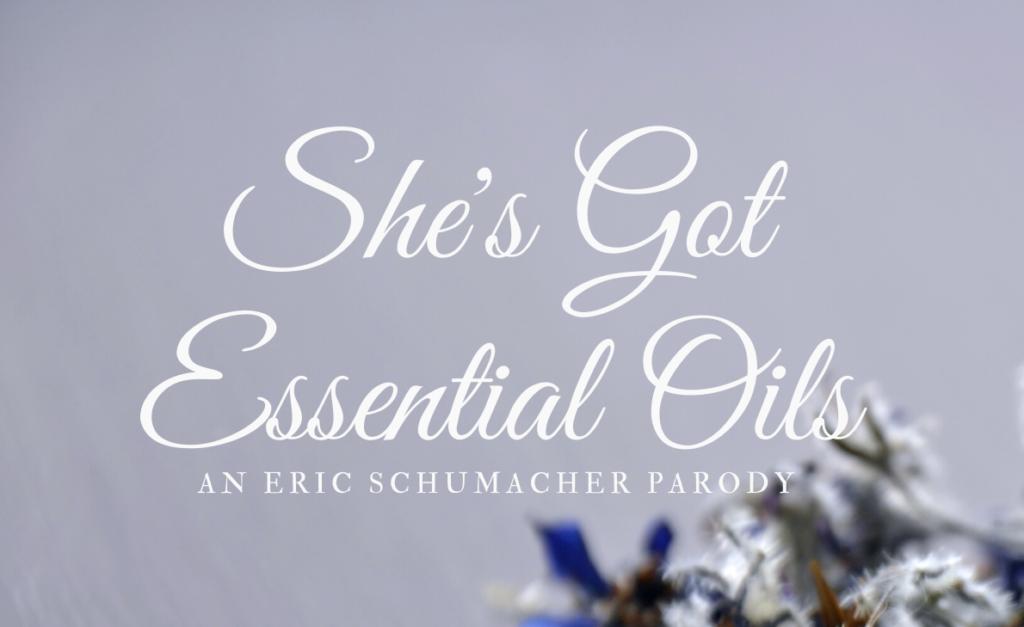 Essential Oils Parody Music Video