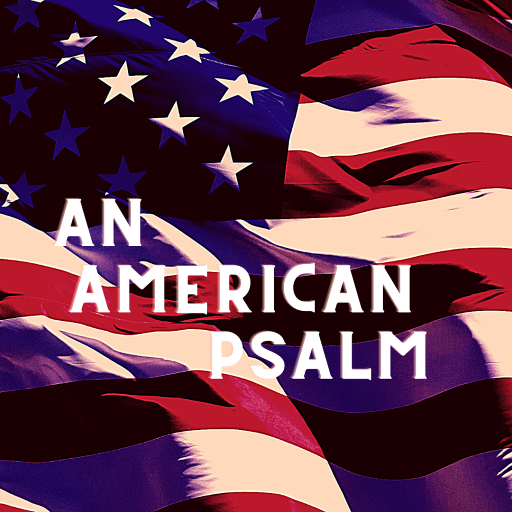 An American Psalm on background of American flag