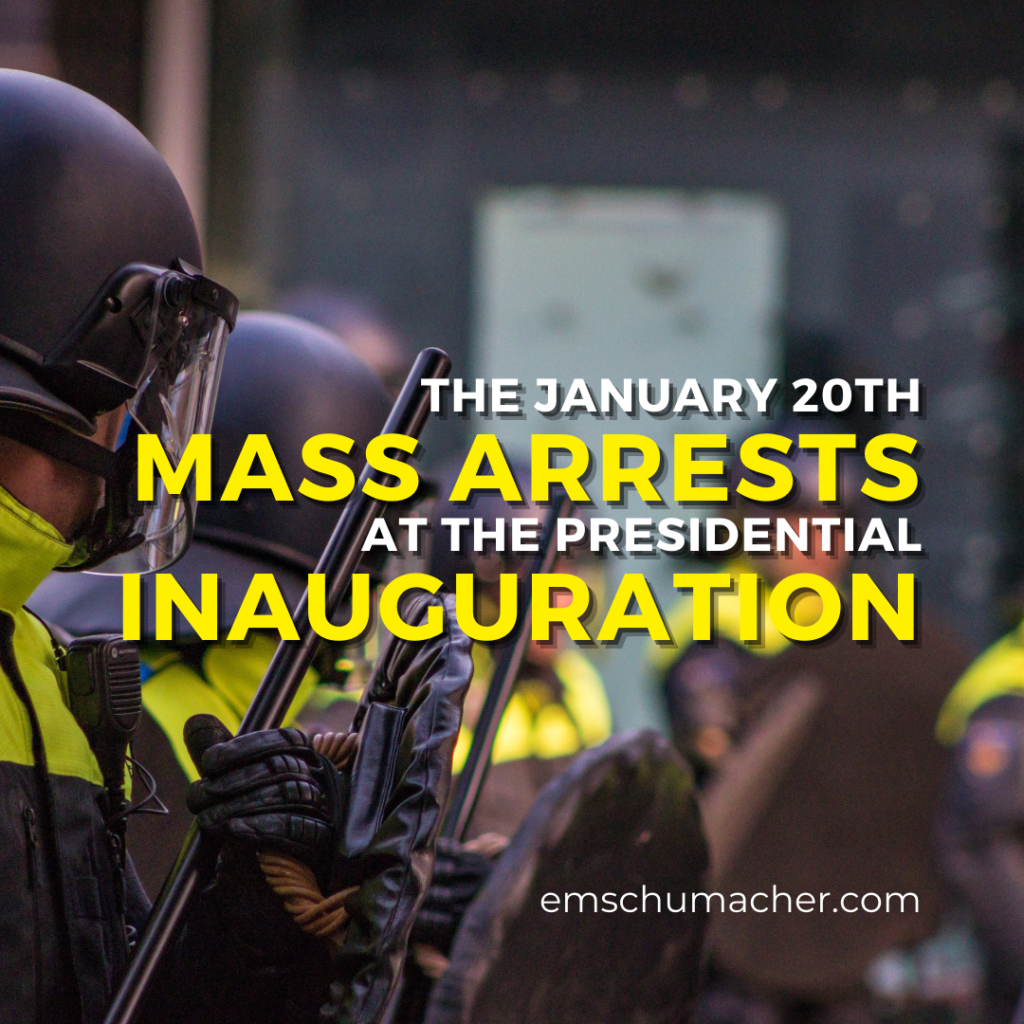 The Mass arrests at the inauguration